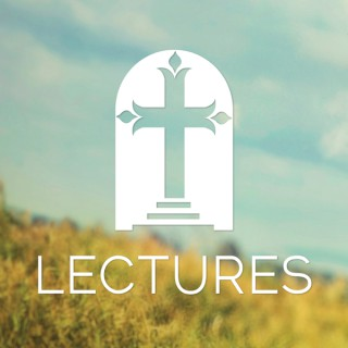 Fort Worth Presbyterian Church – Lectures