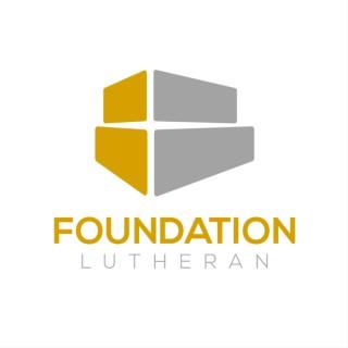 Foundation Lutheran Church Sermons