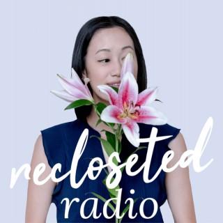 Recloseted Radio