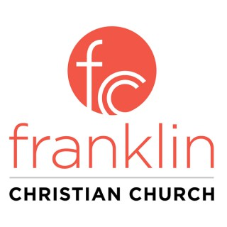 Franklin Christian Church Sermons