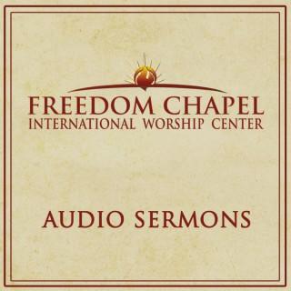 Freedom Chapel Sermons