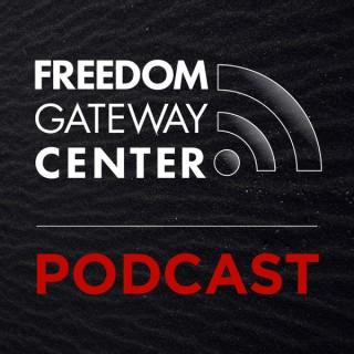 Freedom Gateway Center Podcast