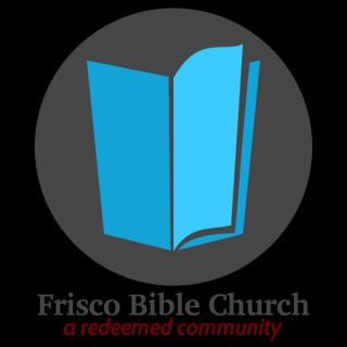 Frisco Bible Church- Sermons