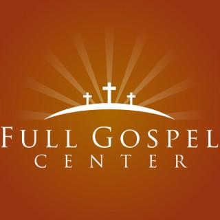 Full Gospel Center Sermons