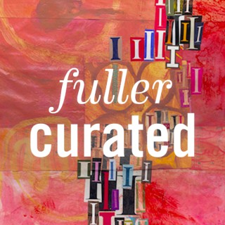 FULLER curated