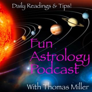 Fun Astrology with Thomas Miller