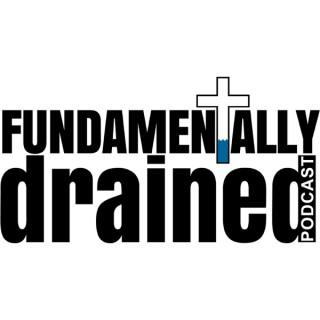 Fundamentally Drained