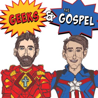 Geeks and the Gospel