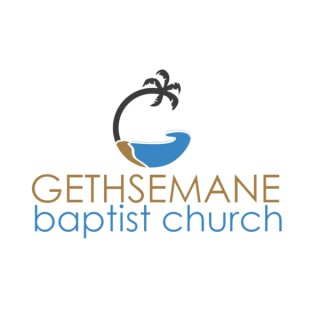 Gethsemane Baptist Church Podcast