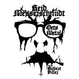 Reid Messerschmidt Gets Metal with Robert Piller