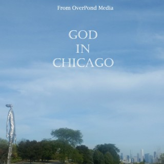 God In Chicago