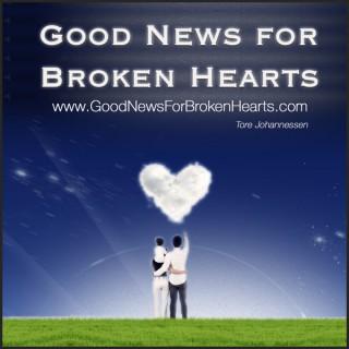 Good News for Broken Hearts - Podcast