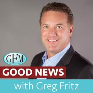 Good News with Greg Fritz