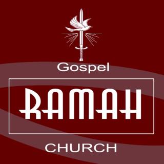 Gospel Ramah Church Sermon of the Week