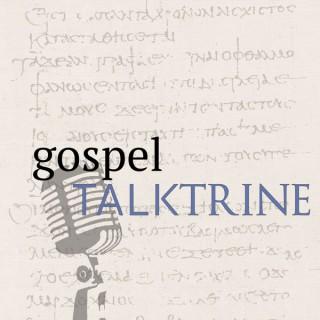 Gospel Talktrine