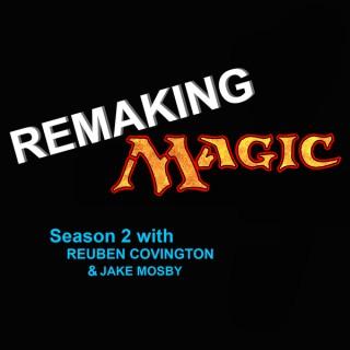 Remaking Magic