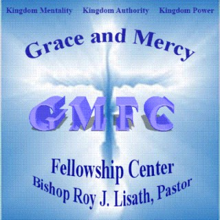 Grace and Mercy Fellowship Center Podcast