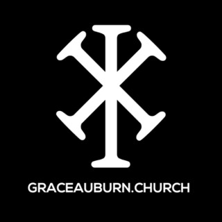 Grace Auburn Church podcast