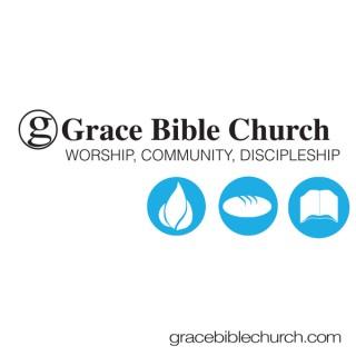 Grace Bible Church, Nacogdoches: Sunday Morning Podcast