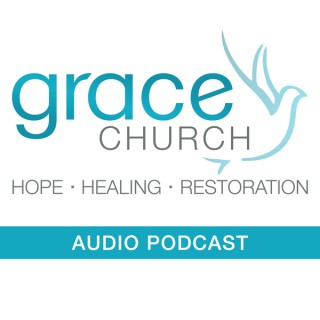 Grace Church of Central Audio Podcast