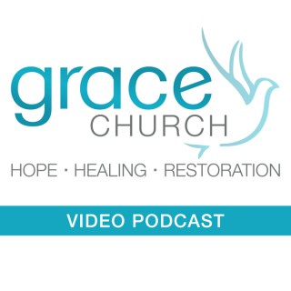Grace Church of Central Podcast