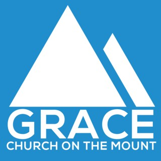 Grace Church on the Mount Podcast