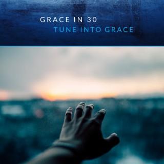 Grace in 30