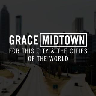 Grace Midtown Podcast