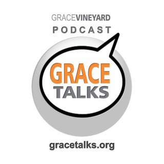 GRACE TALKS: Grace Vineyard / Coastal Oceanside