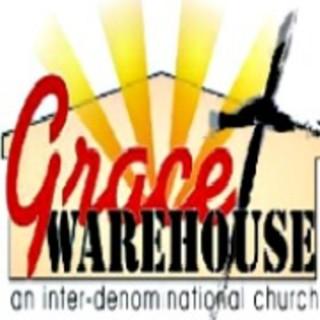 Grace Warehouse Church Podcast