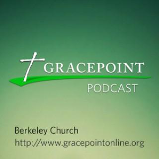 Gracepoint Berkeley Church Podcast (mp3)
