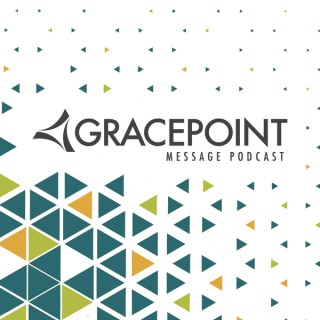 GracePoint Wesleyan Podcast