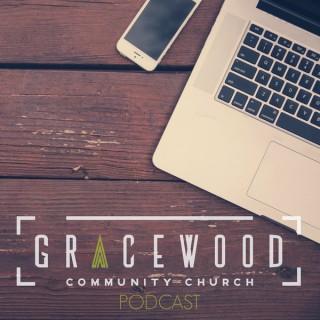 Gracewood Community Church Podcast