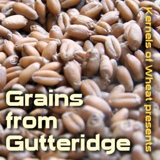 Grains from Gutteridge Podcast