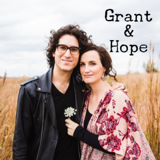 Grant and Hope