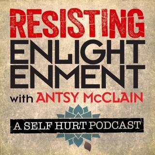 Resisting Enlightenment