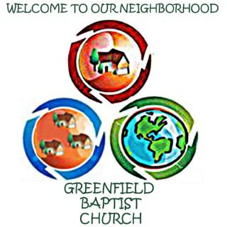 Greenfield Baptist Sermons
