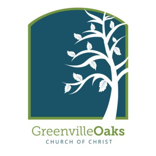 Greenville Oaks Church Message Podcast