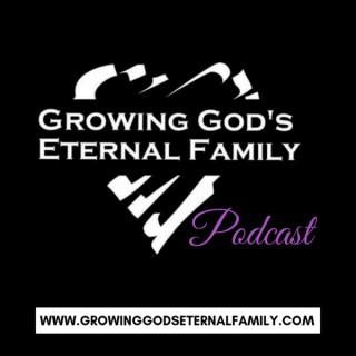 Growing God's Eternal Family
