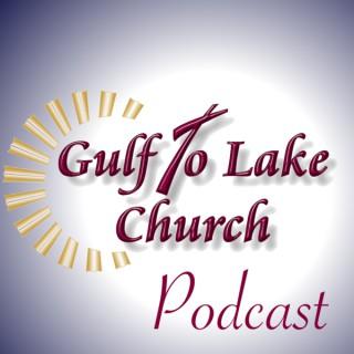 Gulf To Lake Church Podcasts