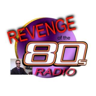 Revenge of the 80s Radio - Hour 2
