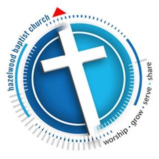 Hazelwood Baptist Church Messages