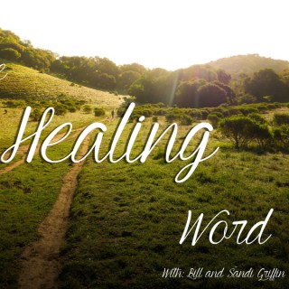 Healing Word Radio