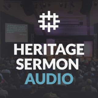 Heritage Sermon Audio