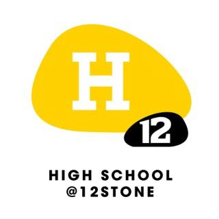 High School @ 12Stone - Central Campus