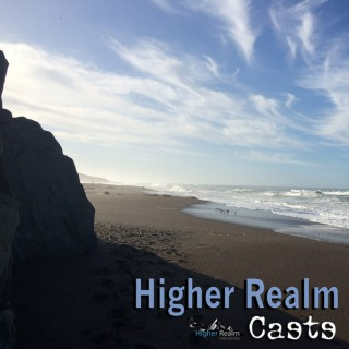 Higher Realm Podcasts