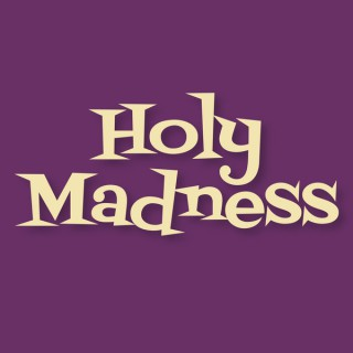Holy Madness Pod: Religion, Culture, Love, Israel