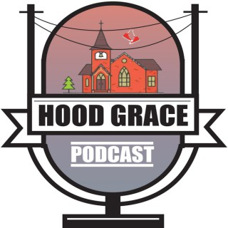 Hood Grace Podcast