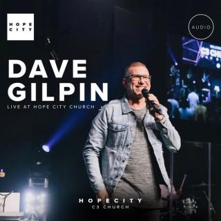 Hope City Church - Dave Gilpin (Audio)