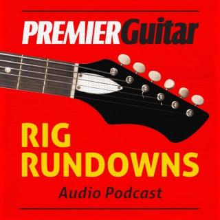 Rig Rundowns